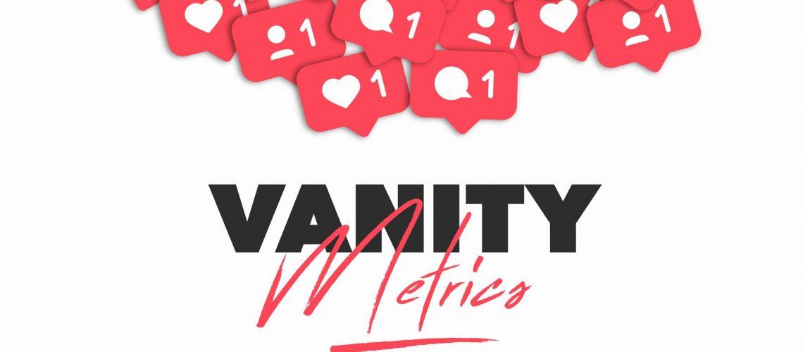 Vanity Metrics